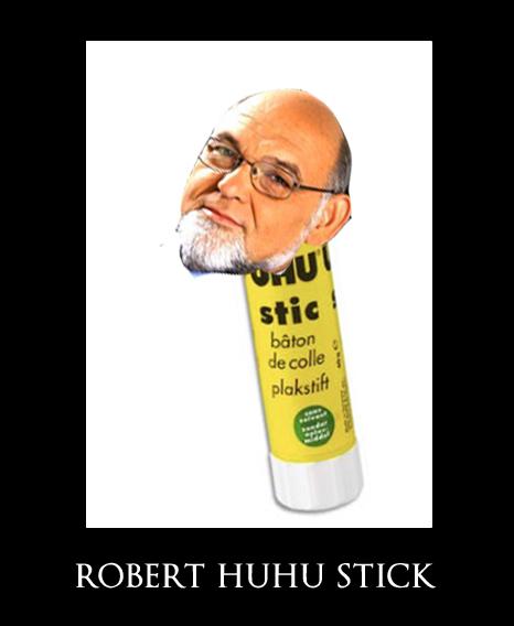 ROBERT HUHU STICK
